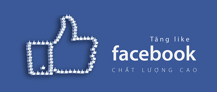 Bảng giá dịch vụ tăng like Facebook giá rẻ uy tín nhất 2018