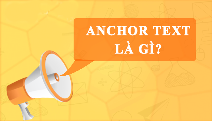 Kết quả hình ảnh cho Anchor Text Là Gì
