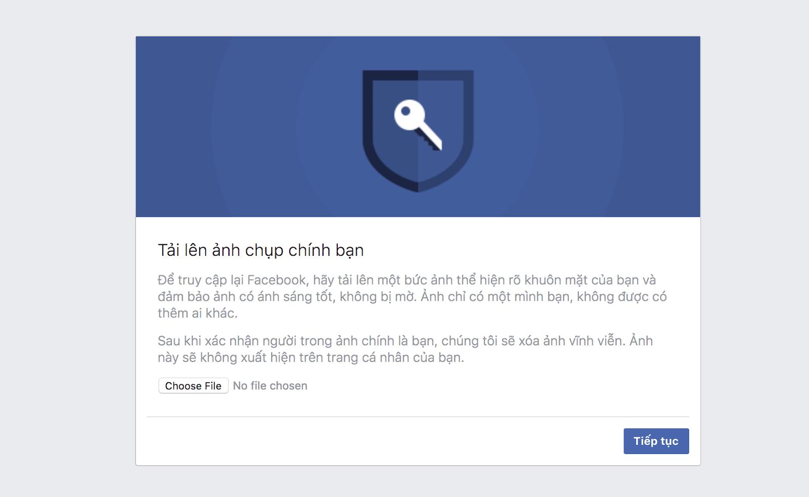 Biệt làm này dẫn đến việc trong quá trình sử dụng Facebook đòi hỏi xác nhận danh tính. Đây cũng là một trong những biện pháp Facebook bảo vệ tài khoản của chủ đạo bạn.